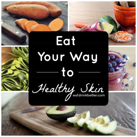 10 Foods Your Skin Will by Foods For Healthy Skin Recipes And Tips