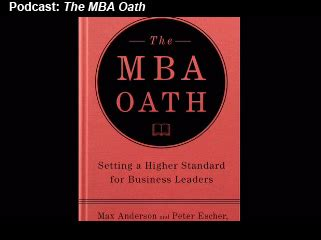 The Mba Oath by The Mba Oath Setting A Higher Standard For Business