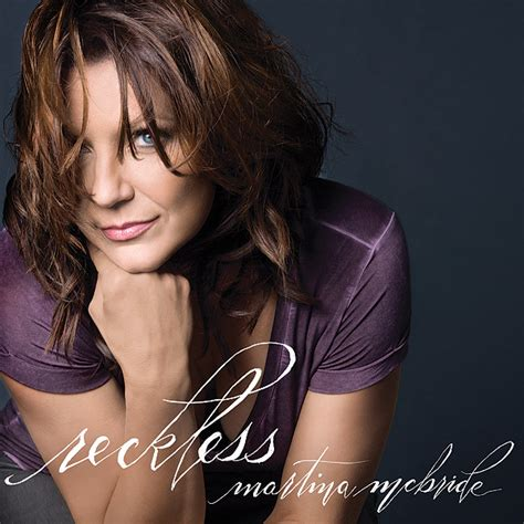 martina mcbride martina mcbride s new for quot reckless quot
