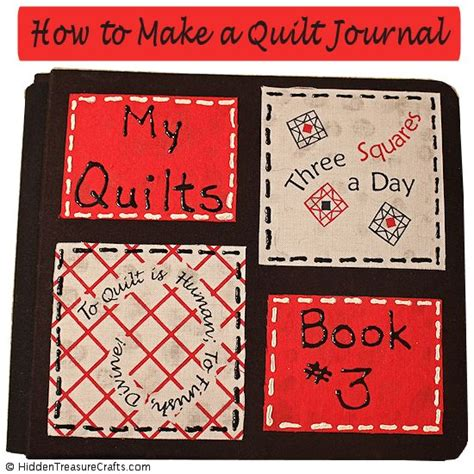 Quilting Journal by Make A Quilt Journal Treasure Crafts And Quilting