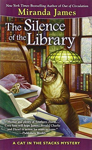 twelve angry librarians cat in the stacks mystery books the silence of the library cat in the stacks mystery
