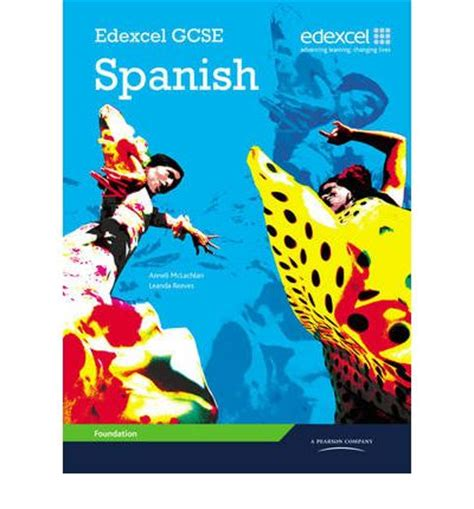 libro aqa gcse spanish foundation edexcel gcse spanish foundation student book student book anneli mclachlin 9781846903915