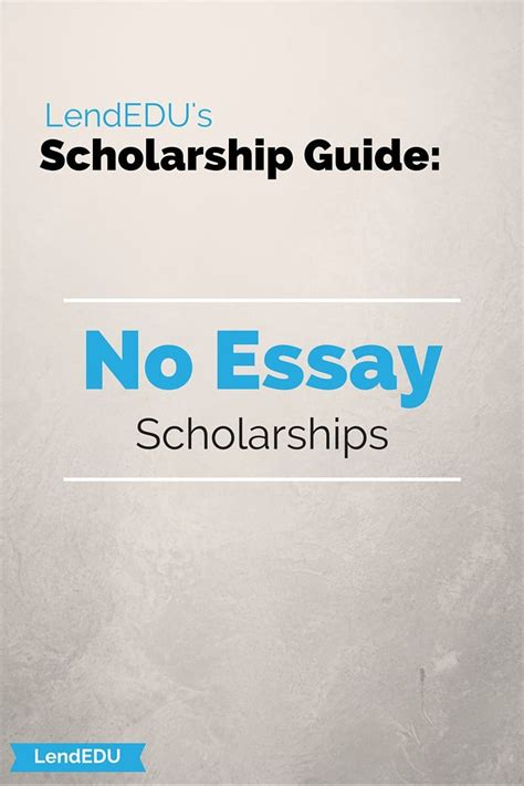 No Essay College Scholarships by No Essay Scholarships More Best College Ideas