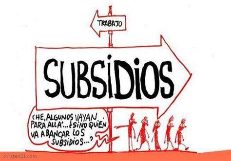 subsidio de interzafra 2016 jujuy 191 debe el estado darle plata por el simple hecho de existir