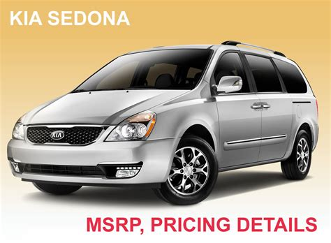 Kia Sedona Msrp Research New Kia Msrp And Dealer Pricing Before Your