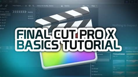 Final Cut Pro Tutorial Beginner | final cut pro x beginners tutorial youtube