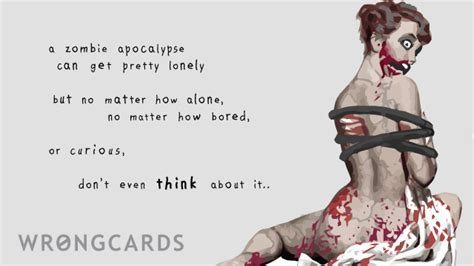 Zombie Ecard: loneliness   Wrongcards