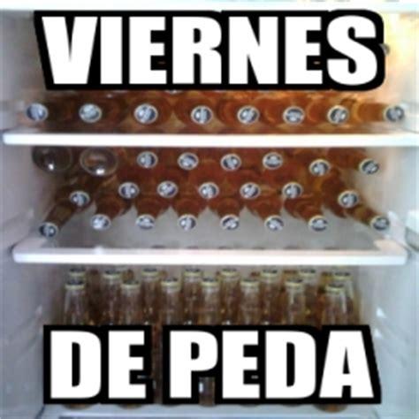 imagenes viernes de peda meme personalizado viernes de peda 1024098
