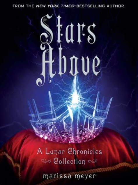stars above a lunar cover of stars above by marissa meyer