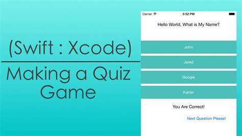xcode tutorial swift game making a quiz game swift xcode youtube