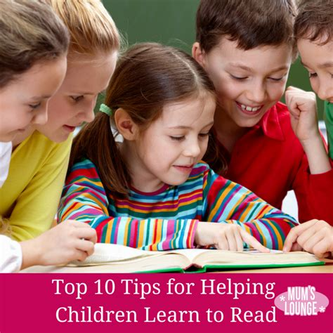 top 10 tips for helping children learn to read mum s lounge