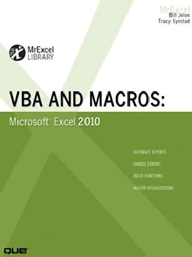 Vba And Macros For Microsoft Excel by Vba And Macros Microsoft Excel 2010 Mrexcel Products
