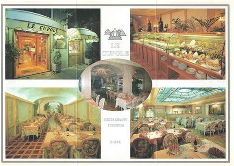 negozi cupole ristorante le cupole roma 28 images roma dopo il