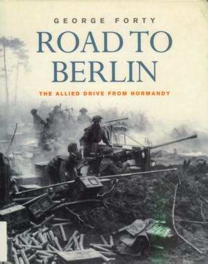 bolt caign the road to berlin books battles western front