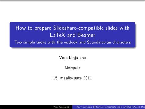 latex tutorial for presentation how to use latex and beamer to prepare presentation for