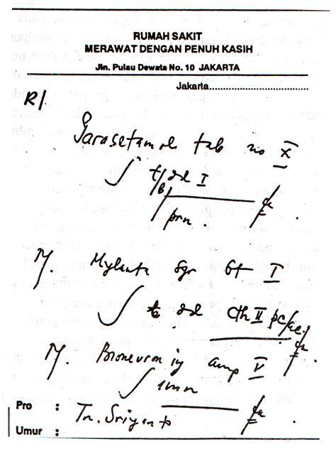 Contoh Surat Sakit Tulisan Tangan by Apa Aja Ada Kenapa Tulisan Resep Dokter Jelek Sekali