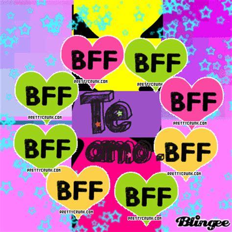 imagenes que digan te quiero mucho bff bff te amo picture 125420012 blingee com