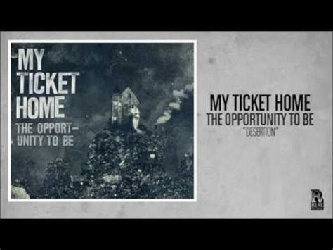 my ticket home desertion