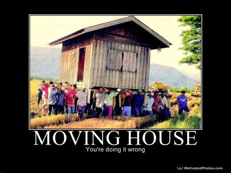 house moving funny quotes about moving house quotesgram