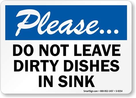 leave dirty dishes  sink sign sku