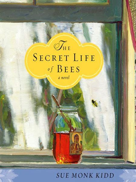 Book Review The Secret Of Bees By Sue Monk Kidd by The Secret Of Bees By Sue Monk Kidd The Illiterati