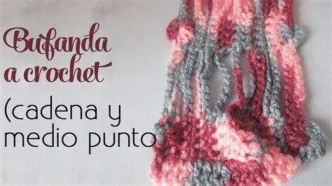 como hacer bufandas tejidas en gancho c 243 mo tejer bufanda s 250 per f 225 cil cadenas y medios puntos