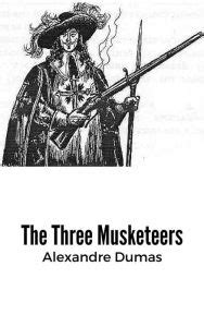 The Three Musketeers by Alexandre Dumas | NOOK Book (eBook
