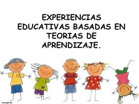 imagenes teorias educativas experiencias educativas basadas en teor 205 as del aprendizaje