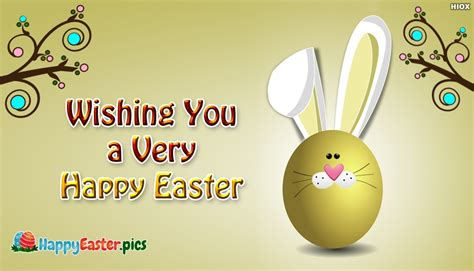 Wishing You A Happy Easter by Wishing You A Happy Easter Happyeaster Pics