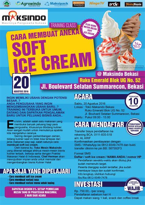 Membuat Ice Cream Untuk Usaha | training usaha soft ice cream di bekasi 20 agustus 2016