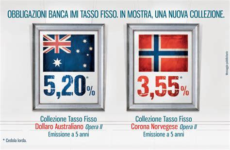 Banca Imi Obbligazioni In Dollari by Obbligazioni Imi In Dollari Australiani E Corona Norvegese