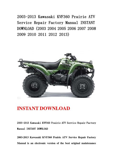 2003 2013 Kawasaki Kvf360 Prairie Atv Service Repair