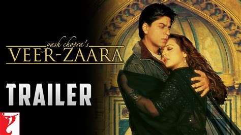 film veer zaara veer zaara trailer youtube