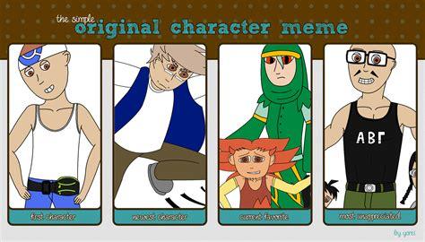 Original Character Meme - bp s the simple original character meme by battlepyramid