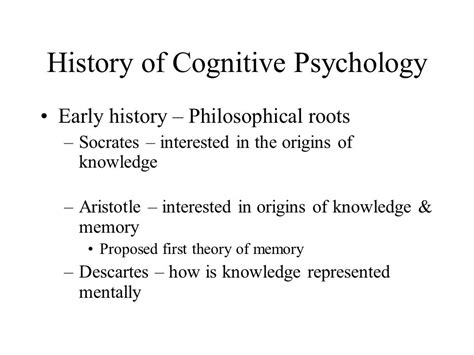 Psychology And History what is cognitive psychology ppt