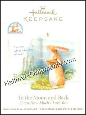 hallmark prnaments love you tomoon and back first christmsd 2011 to the moon and back guess how much i you