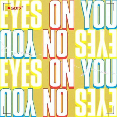 download mp3 album got7 download mini album got7 eyes on you mp3 itunes