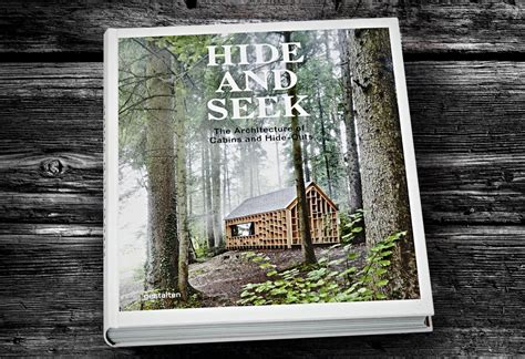 hide and seek cabins 3899555457 hide and seek the architecture of cabins and hide outs lumberjac
