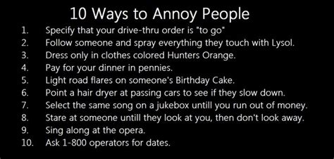 10 Most Annoying Habits And 10 Ways To Fix Them by 10 Ways To Annoy Humor