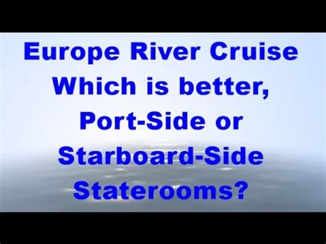 Europe River Cruise Which Is Better Port Side Or