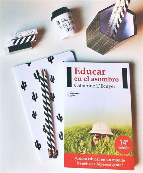 libro educar en el asombro educar en el asombro catherine l ecuyer mamma mia catherine o hara