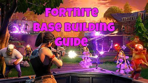 fortnite guide fortnite base building layout guide fortnite