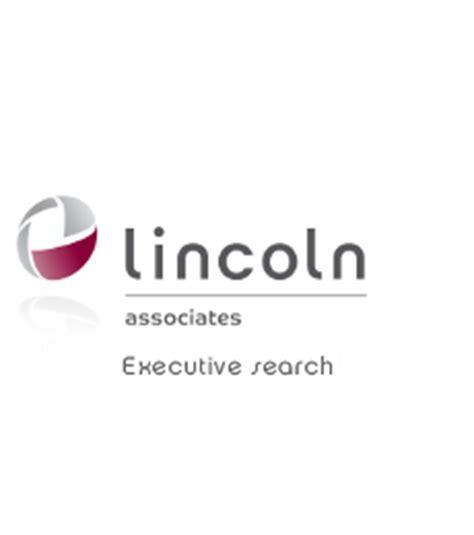 lincoln and associates lincoln associates cabinet de recrutement par approche