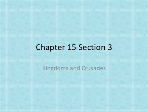 chapter 15 section 1 chapter 15 section 3