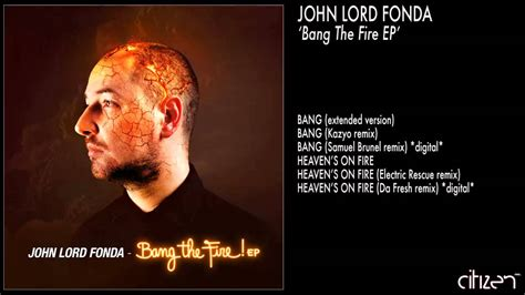 john fondas john lord fonda bang extended version youtube