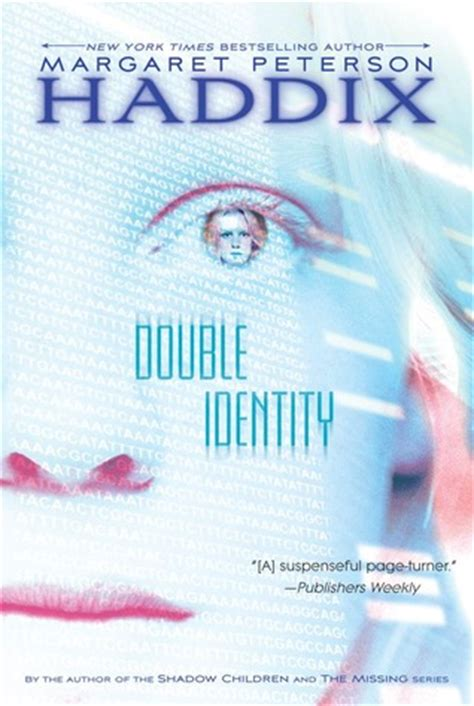 peterson a biography books identity by margaret peterson haddix reviews