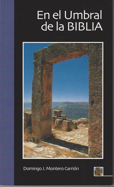 el umbral de la editorial hermanos capuchinos en el umbral de la biblia