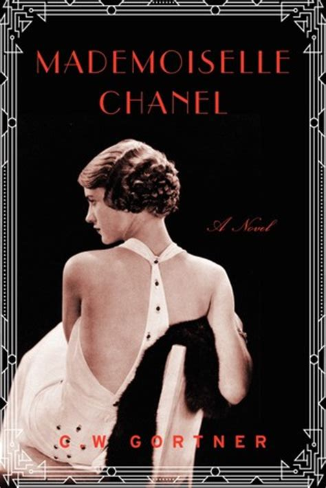 coco chanel biography reviews mademoiselle chanel by c w gortner reviews discussion