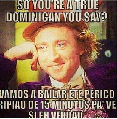 Funny Dominican Memes - 187 best images about d o m i n i c a n a on pinterest