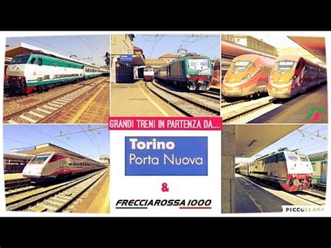 treni per torino porta nuova grandi treni in partenza da torino porta nuova e